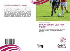 Bookcover of UNCAF Nations Cup 1991 Squads