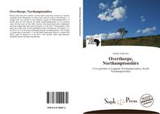 Bookcover of Overthorpe, Northamptonshire