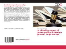 Portada del libro de La citación segun el nuevo codigo organico general de procesos