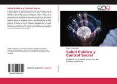 Borítókép a  Salud Pública y Control Social - hoz