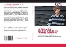 Capa do livro de La inserción sociolaboral de los jóvenes tutelados