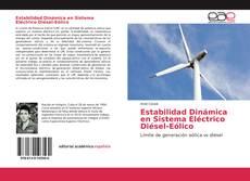 Bookcover of Estabilidad Dinámica en Sistema Eléctrico Diésel-Eólico