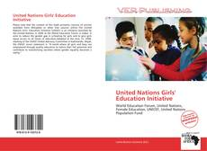 Bookcover of United Nations Girls' Education Initiative