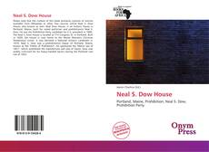 Bookcover of Neal S. Dow House