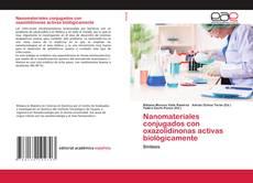 Обложка Nanomateriales conjugados con oxazolidinonas activas biológicamente