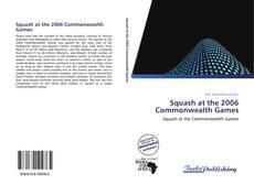 Squash at the 2006 Commonwealth Games kitap kapağı