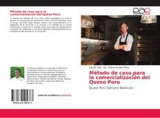 Copertina di Método de caso para la comercialización del Queso Poro