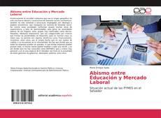 Couverture de Abismo entre Educación y Mercado Laboral