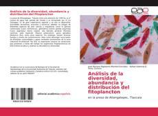 Couverture de Análisis de la diversidad, abundancia y distribución del fitoplancton