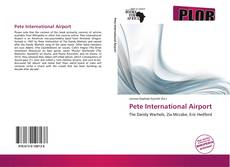 Bookcover of Pete International Airport
