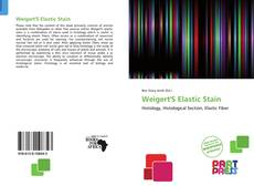 Weigert'S Elastic Stain的封面
