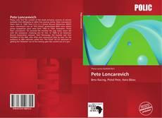 Bookcover of Pete Loncarevich