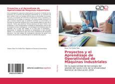 Couverture de Proyectos y el Aprendizaje de Operatividad de Máquinas Industriales
