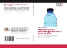 Bookcover of Elaboración de concreto polimérico a base de PET