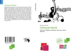 Bookcover of Telling the World