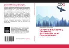 Bookcover of Gerencia Educativa y Desarrollo Sustentable en el Contexto Rural