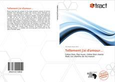 Buchcover von Tellement j'ai d'amour...