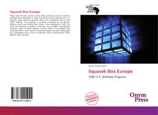 Bookcover of Squawk Box Europe