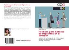 Обложка Políticas para Retorno de Migrantes en el Ecuador