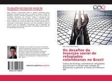 Borítókép a  Os desafios da Inserção social de refugiados colombianos no Brasil - hoz