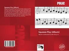 Copertina di Squeeze Play (Album)