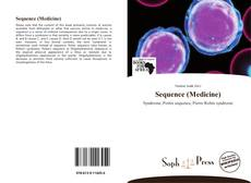 Bookcover of Sequence (Medicine)