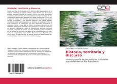 Bookcover of Historia, territorio y discurso