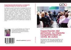 Portada del libro de Capacitación del personal, su impacto competitividad en venta de autos