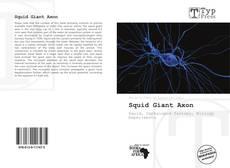 Squid Giant Axon kitap kapağı