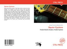 Bookcover of Squier Cyclone
