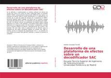 Buchcover von Desarrollo de una plataforma de efectos sobre un decodificador SAC