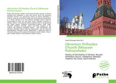 Bookcover of Ukrainian Orthodox Church (Moscow Patriarchate)