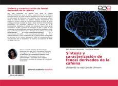 Buchcover von Síntesis y caracterización de fenoxi derivados de la cafeína