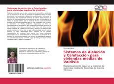 Portada del libro de Sistemas de Aislación y Calefacción para viviendas medias de Valdivia