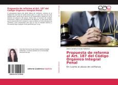 Bookcover of Propuesta de reforma al Art. 187 del Código Orgánico Integral Penal