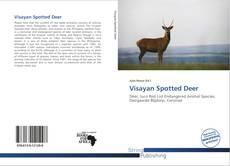 Bookcover of Visayan Spotted Deer