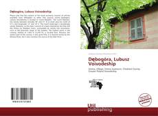 Bookcover of Dębogóra, Lubusz Voivodeship