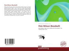 Bookcover of Pete Wilson (Baseball)