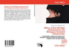 Portada del libro de Office of the UN High Commissioner for Refugees Goodwill Ambassador