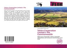 Telstra Corporation Limited v The Commonwealth的封面