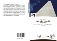 Bookcover of Srebrenica Genocide Memorial