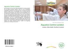 Aquatics Centre London kitap kapağı