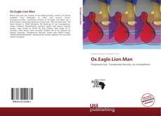 Portada del libro de Ox.Eagle.Lion.Man
