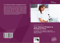 Bookcover of Near-Infrared Window in Biological Tissue