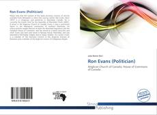 Ron Evans (Politician) kitap kapağı