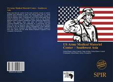 Bookcover of US Army Medical Materiel Center – Southwest Asia