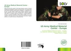 Bookcover of US Army Medical Materiel Center – Europe