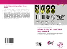United States Air Force Base Honor Guard的封面