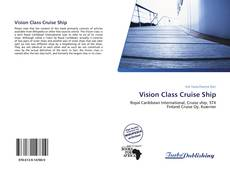 Bookcover of Vision Class Cruise Ship