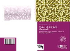 Capa do livro de Vision of A Knight (Raphael)